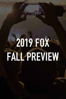 2019 FOX Fall Preview