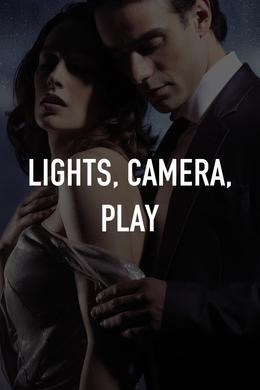 Lights, Camera, Play