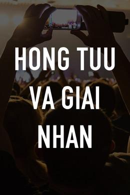 Hong Tuu Va Giai Nhan