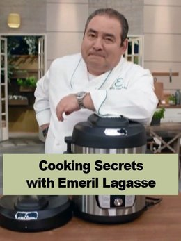Cooking Secrets with Emeril Lagasse