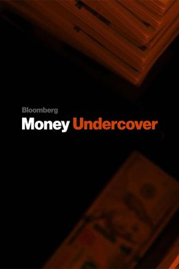 Bloomberg Money Undercover