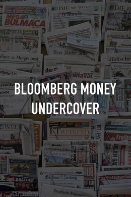 Bloomberg Money Undercover