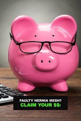 Faulty Hernia Mesh? Claim Your $$!