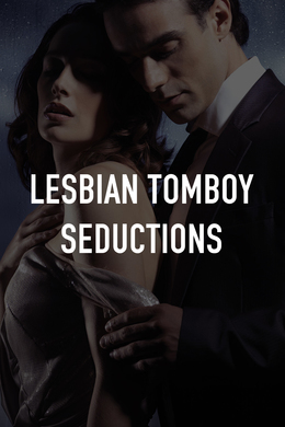Lesbian Tomboy Seductions