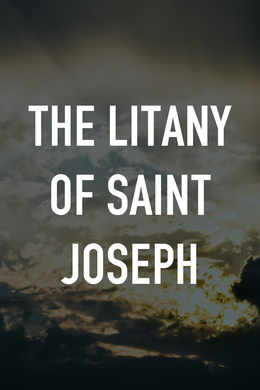 The Litany of Saint Joseph