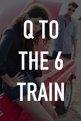 Q to the 6 Train