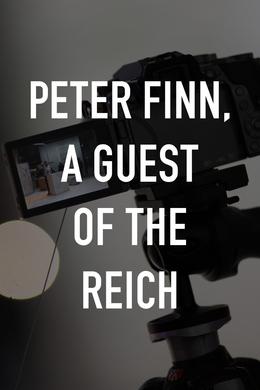 Peter Finn, A Guest of the Reich