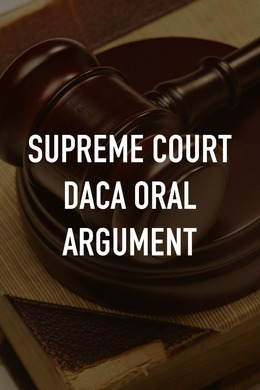 Supreme Court DACA Oral Argument