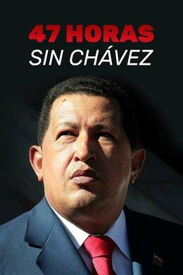 47 horas sin Chávez