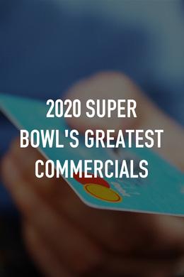 Super Bowl Greatest Commercials 2020