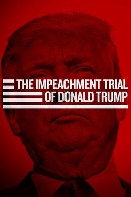 The Impeachment Trial of Donald Trump