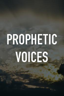 Prophetic Voices