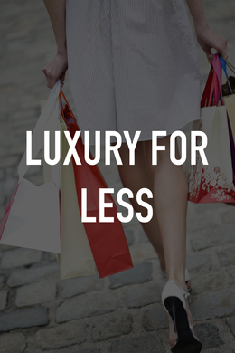 Luxury for Less