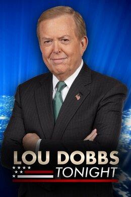 Lou Dobbs Tonight