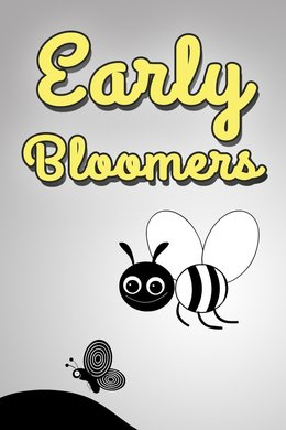 Early Bloomers