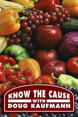 Know the Cause with Doug Kaufmann