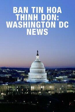 Ban Tin Hoa Thinh Don: Washington DC News