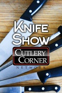 Knife Show/Cutlery Corner
