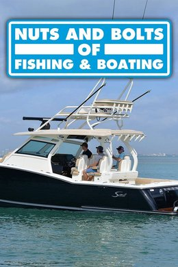 Nuts and Bolts of Fishing & Boating
