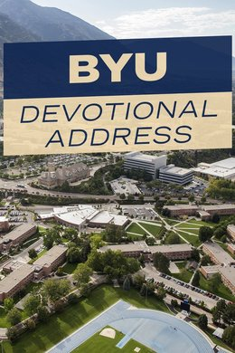 BYU Devotional Address