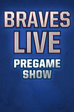 Braves Live! Pregame