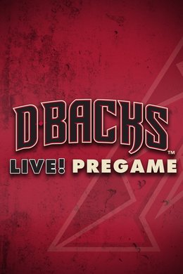 Diamondbacks Live! Pre-Game