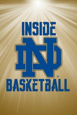 Inside Notre Dame Basketball