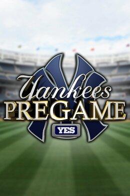New York Yankees Pregame