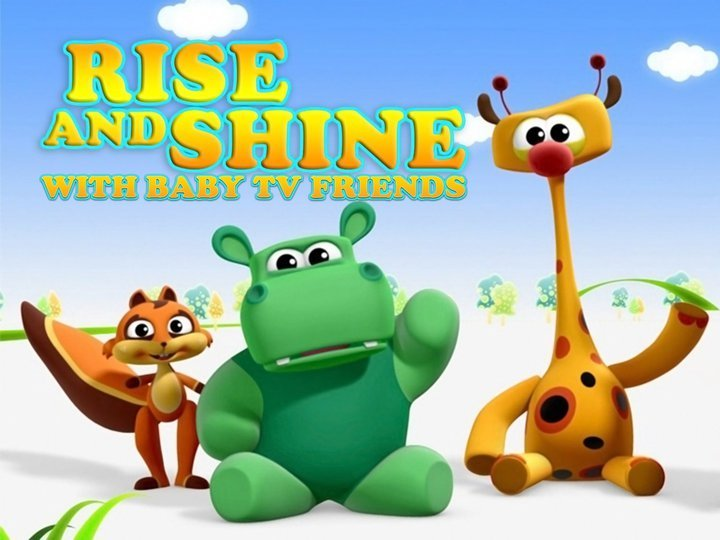 Rise & Shine With Baby TV Friends