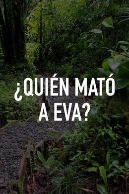 ¿Quién Mató a Eva?