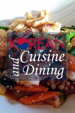 Korean Cuisine and Dining
