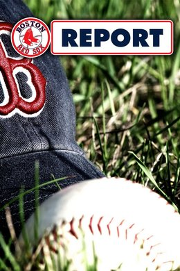 Red Sox Report