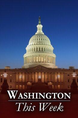 Washington This Week