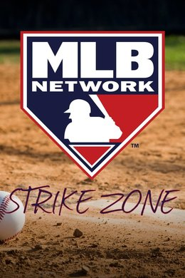 Upcoming - MLB Network Strike Zone