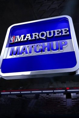 NBA TV Marquee Matchup