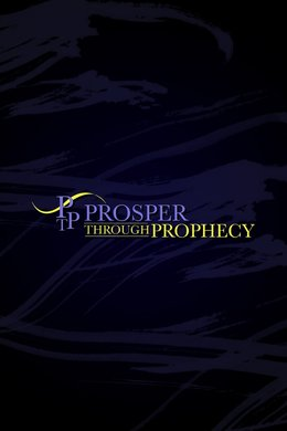 Prosper Through Prophecy