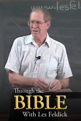 Through the Bible With Les Feldick