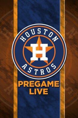 Astros Pregame Live