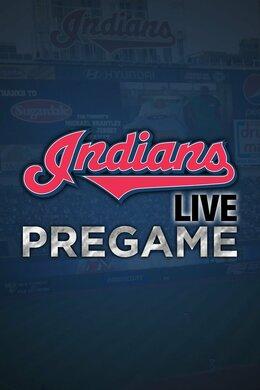 Indians Live Pregame