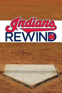 Indians Rewind