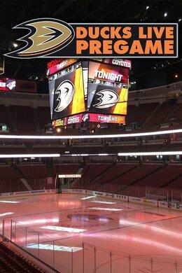 Ducks Live Pregame