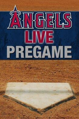 Angels Live Pregame