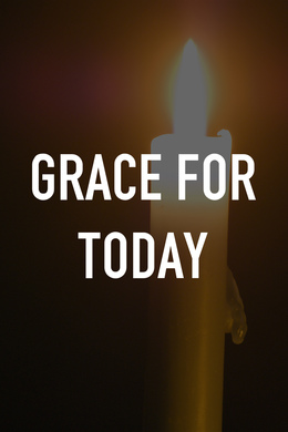 Grace for Today