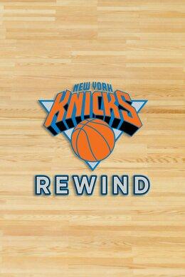 Knicks Rewind