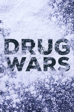 Drug Wars