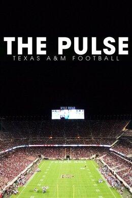 The Pulse: Texas A&M Football