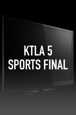 KTLA 5 Sports Final