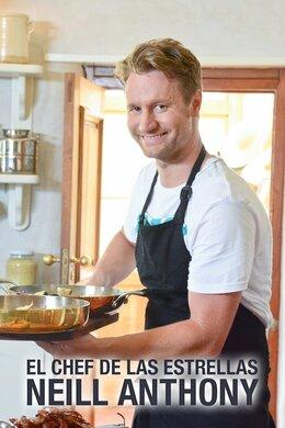 El chef de las estrellas: Neill Anthony