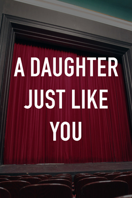 A Daughter Just Like You