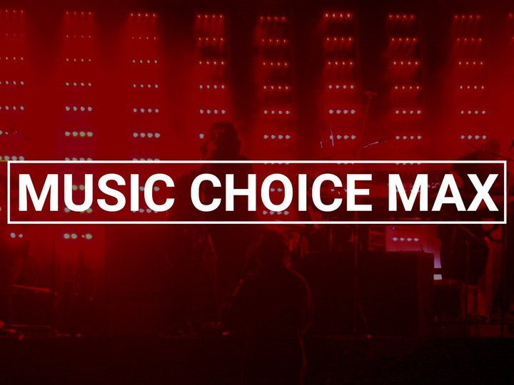 Music Choice Max